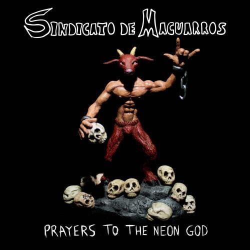 Sindicato de Macuarros - Prayers to the Neon God (2020)
