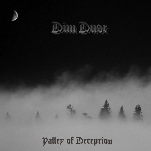 Dim Dust - Valley of Deception (2020)