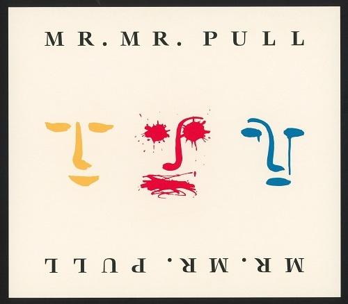Mr. Mister - Pull (2010)