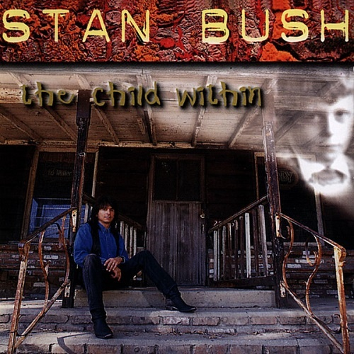 Stan Bush - The Child Within (1996)