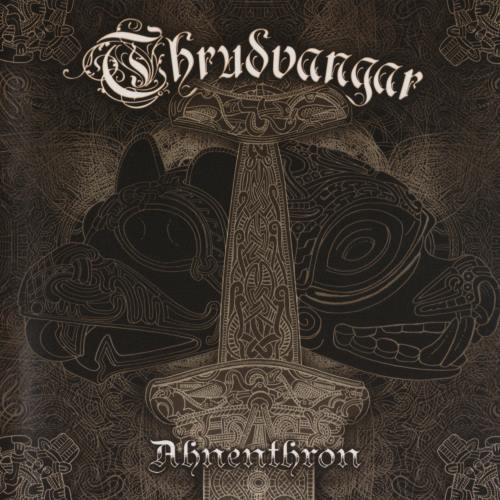 Thrudvangar - Аhnеnthrоn (2004) [2006]
