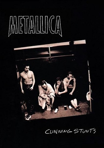 Metallica - Cunning Stunts (1998)
