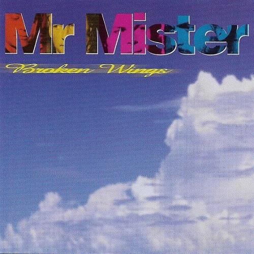 Mr. Mister - Broken Wings (1998)