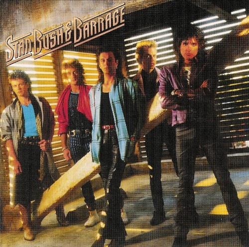 Stan Bush & Barrage - Stan Bush & Barrage (1987)