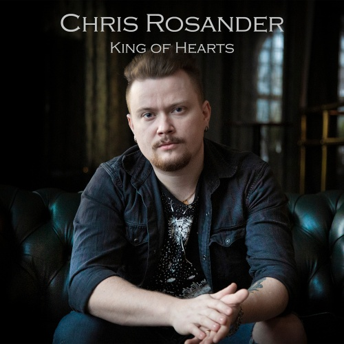 Chris Rosander - King Of Hearts (2020)