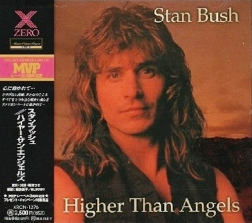 Stan Bush - Higher Than Angels (Japan Edition) (1996)