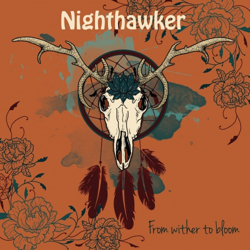 Nighthawker - From Wither to Bloom (2020)