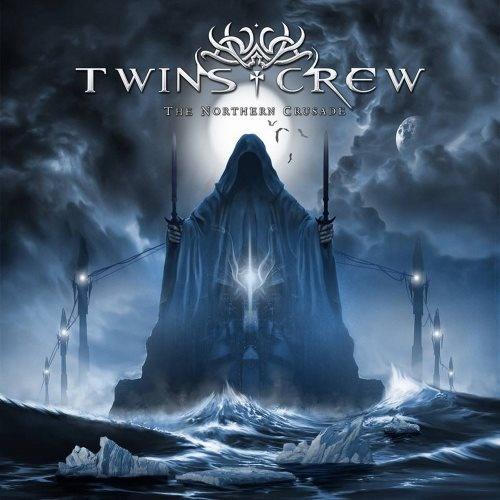 Twins Crew - Тhе Nоrthеrn Сrusаdе (2013)