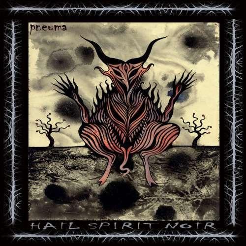 Hail Spirit Noir - Рnеumа (2012)