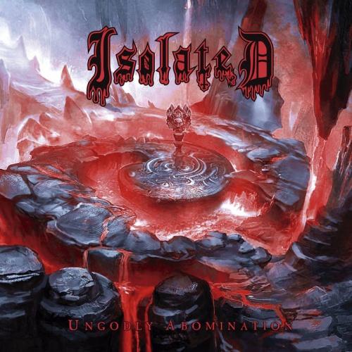 Isolated - Ungodly Abomination (2020)