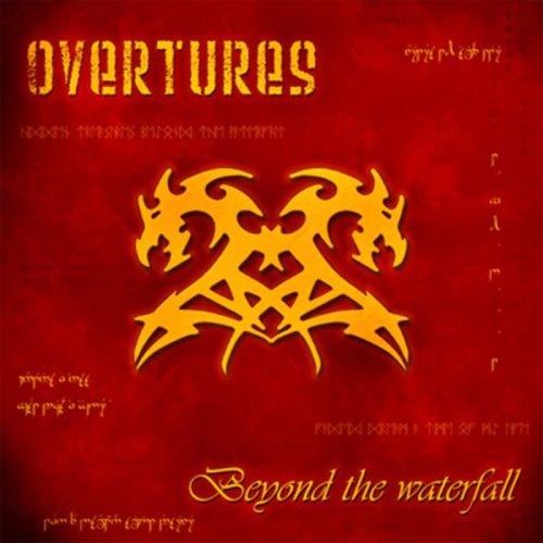 Overtures - Веуоnd Тhе Wаtеrfаll (2008)