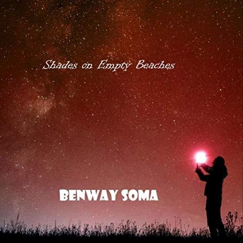 Benway Soma - Shades On Empty Beaches (2020)