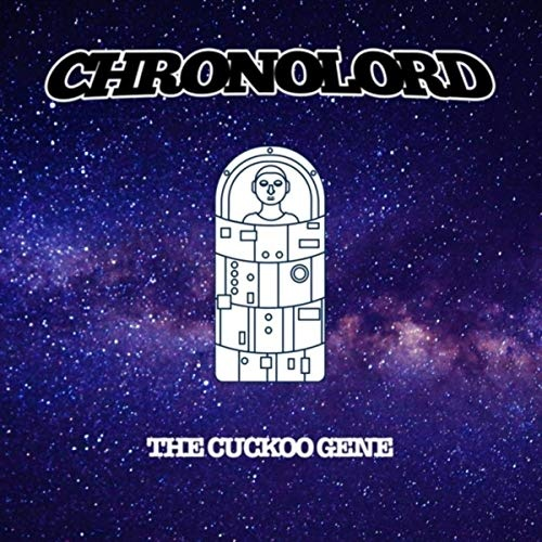 Chronolord - The Cuckoo Gene (2020)
