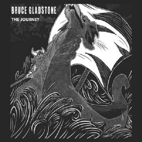 Bruce Gladstone - The Journey (2020)