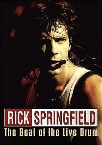 Rick Springfield - The Beat Of The Live Drum 1985 (2002)