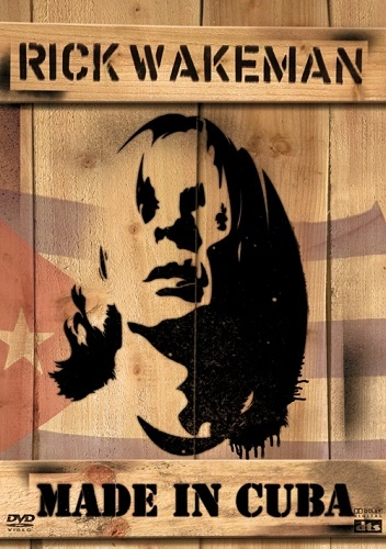 Rick Wakeman - Made in Cuba (2005)