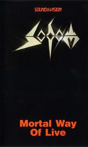 Sodom - Mortal Way Of Live (1988)