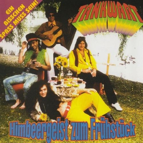 Tankwart - Himbeergeist Zum Fruhstuck [Reissue 2008] (1996)