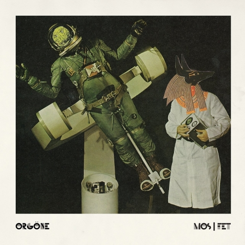 Orgöne - Mos/Fet (2020)