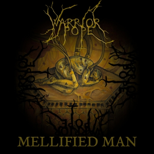 Warrior Pope - Mellified Man (2020)
