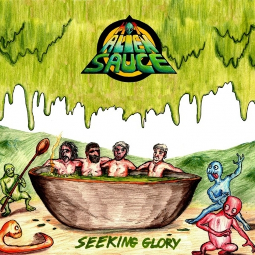 Hot Alien Sauce - Seeking Glory (2020)