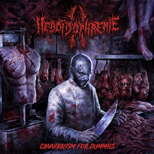 Heboidophrenie - Cannibalism For Dummies (2020)