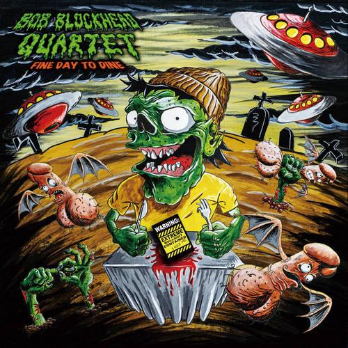 Bob Blockhead Quartet - Fine Day to Dine (2020)