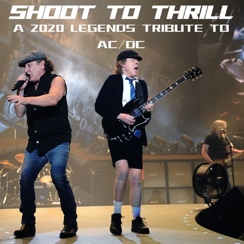 Various Artists - Shoot To Thrill: A 2020 Legends Tribute To AC/DC (2020)