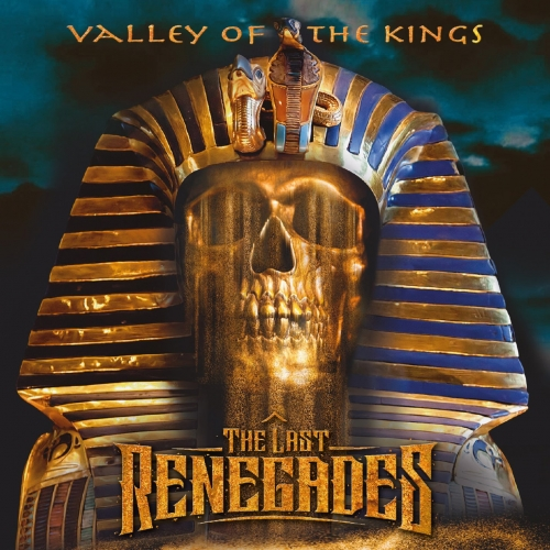 The Last Renegades (Tokyo Blade's Andy Boulton) - Valley of the Kings (2020)