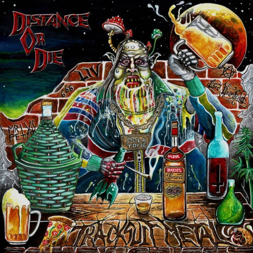 Distance or Die - Tracksuit Metal (2020)