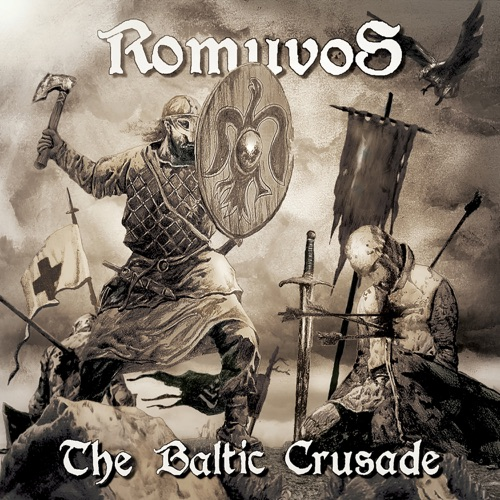 Romuvos - The Baltic Crusade (2020)