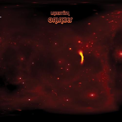 Lazertuth - Galaxies (2020)