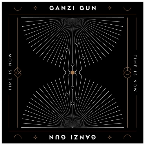 Ganzi Gun - Time Is Now (2020)