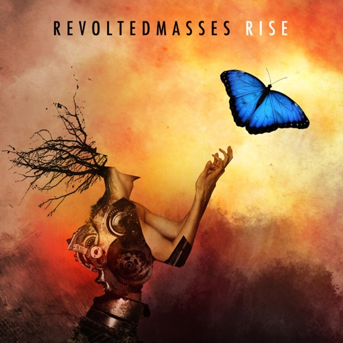 Revolted Masses - Rise (2020)