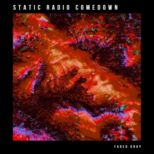 Static Radio Comedown - Faded Gray (2020)