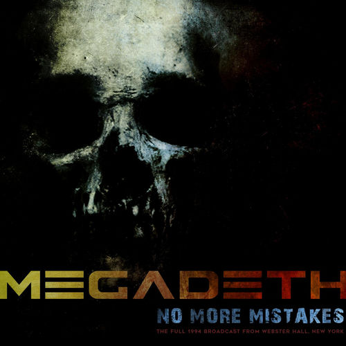 Megadeth - No More Mistakes (Live 1994) (2020)