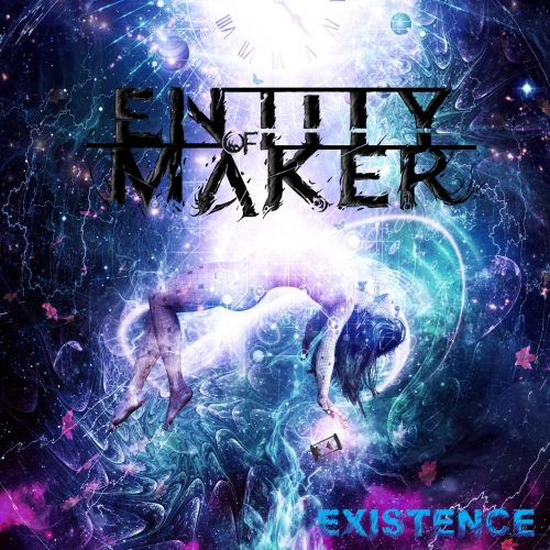 ENTITY of MAKER - Existence (2020)