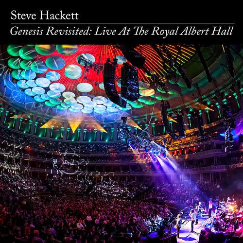 Steve Hackett - Genesis Revisited: Live at The Royal Albert Hall - Remaster 2020 (2020)