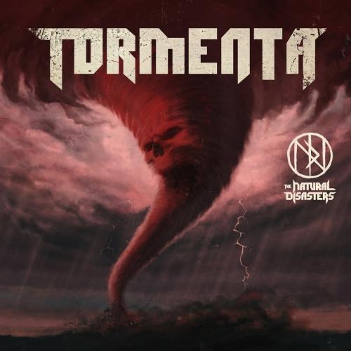 The Natural Disasters - Tormenta (2020)