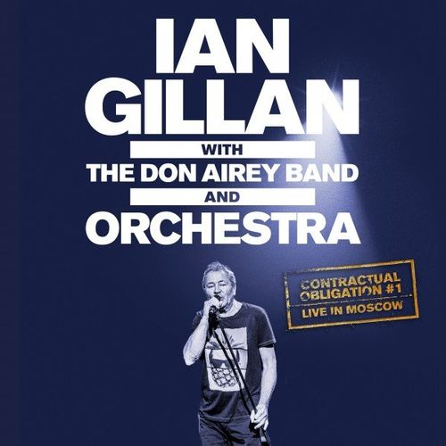 Ian Gillan - Contractual Obligation #1: Live in Moscow (2020)