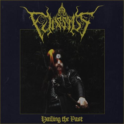 Funestus - Hailing the Past (2020)