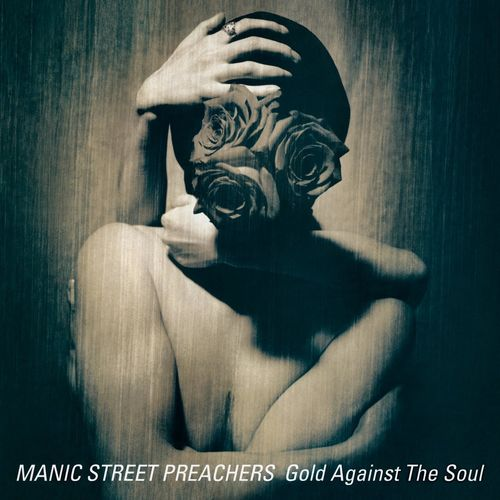 Manic Street Preachers - Gold Against the Soul (Remastered) (2020)