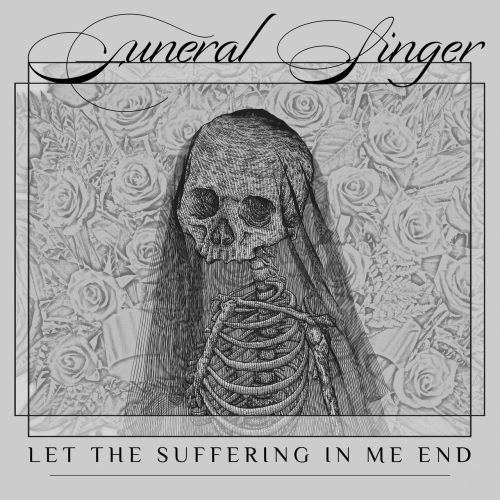 Funeral Singer - Let the Suffering in Me End (EP) (2020)