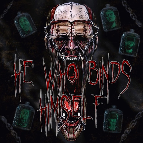 He Who Binds Himself - He Who Binds Himself (2020)