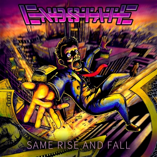 Endstate - Same Rise and Fall (EP) (2020)