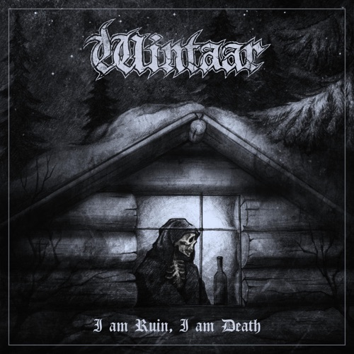 Wintaar - I Am Ruin, I Am Death (2020)