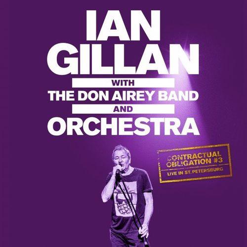 Ian Gillan - Contractual Obligation #3: Live in St. Petersburg (2020)