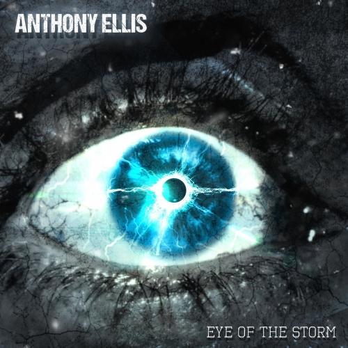 Anthony Ellis - Eye of the Storm (2020)