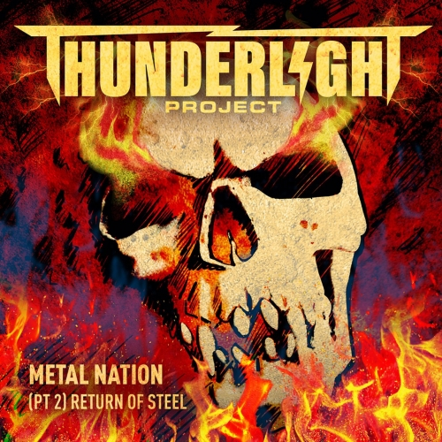 Thunderlight Project - Metal Nation: Return of Steel, Pt. 2 (2020)