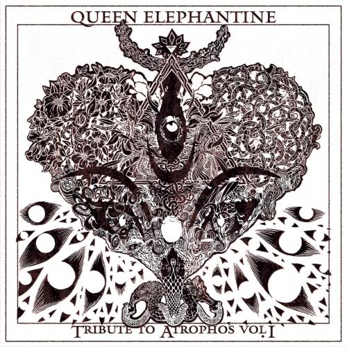 Queen Elephantine - Tribute to Atrophos Vol. I (2020)